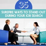35 Surefire Ways to Stand Out