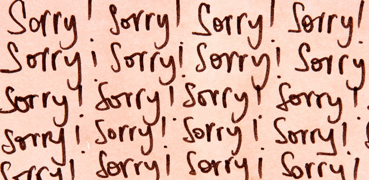 what to say instead of sorry