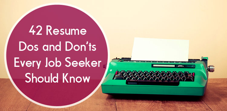resume dos and don ts resume tips the muse