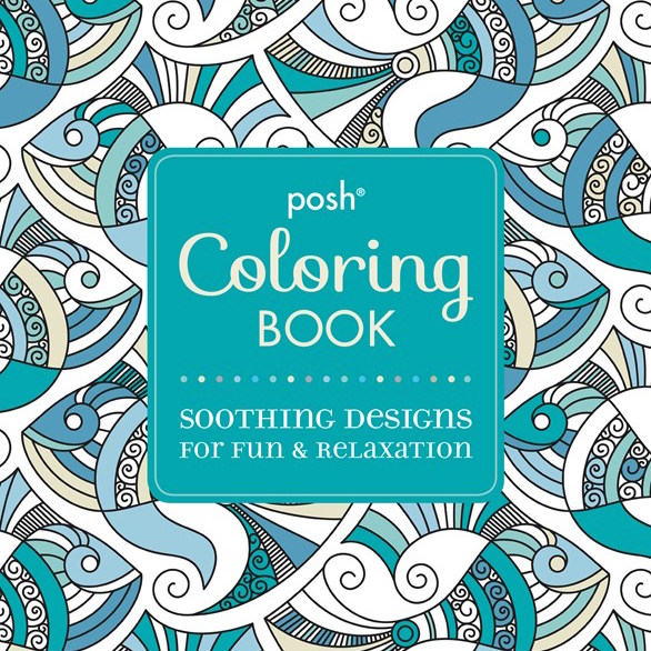 posh adult coloring book by andrews mcmeel publishing llc