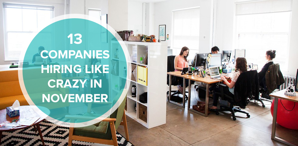 13 Companies Hiring In November With Open Positions