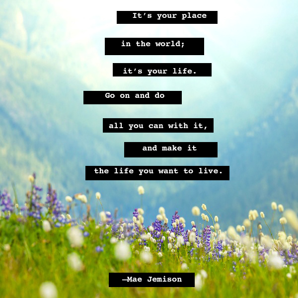Natural Life Quotes Endearing 10 Motivational Quotes That'll Make You Fearless  The Muse