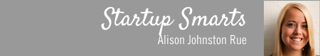 Start-up Smarts by Alison Johnston