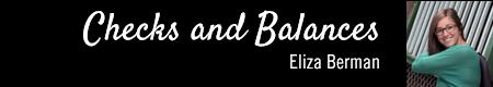 Checks and Balances by Eliza Berman